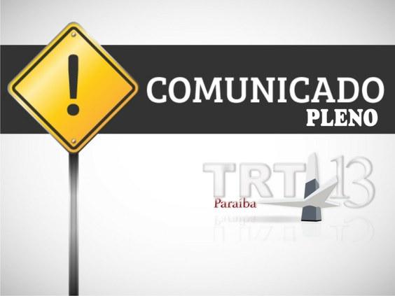 Pleno do TRT divulga Comunicado sobre sessão de julgamento do dia 23