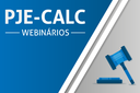 CSJT - PJe-Calc Webnário_Miniatura 600x400.png