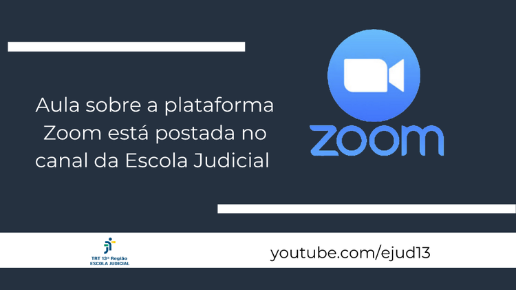 EJud13 posta no YouTube capacitação sobre plataforma Zoom