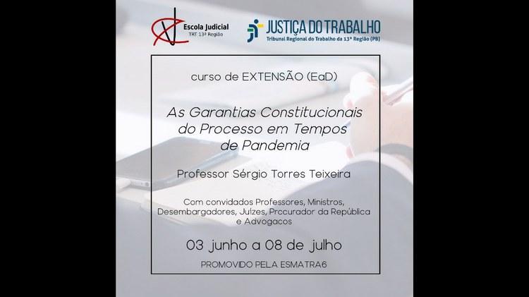 """Curso """"As Garantias Constitucionais do Processo em Tempos de Pandemia"""""""